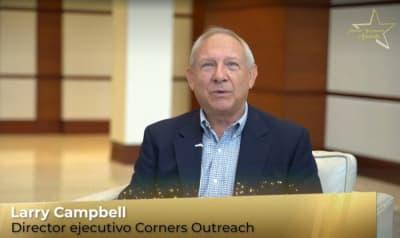 Laureado Larry Campell y Corners Outreach