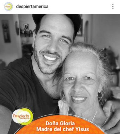 Chef Yisus's mother dies and Despierta América sends her condolences, Mrs. Gloria