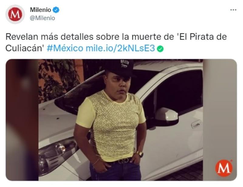 Reason for death Pirata de Culiacán; Your sentence