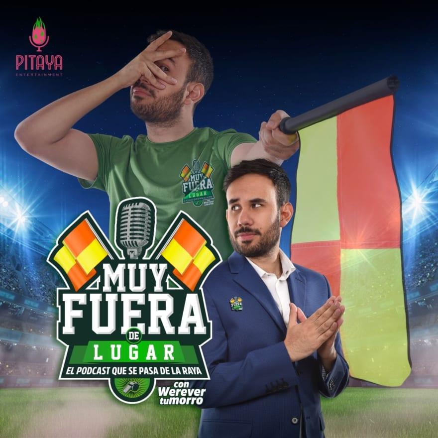 Wherevertumorro lanza podcast Muy Fuera de Lugar