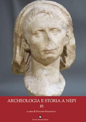 Archeologia e Storia a Nepi, III