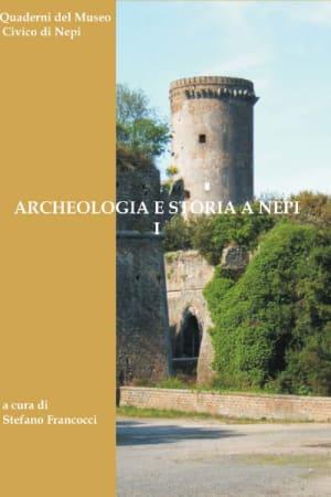Archeologia e Storia a Nepi I