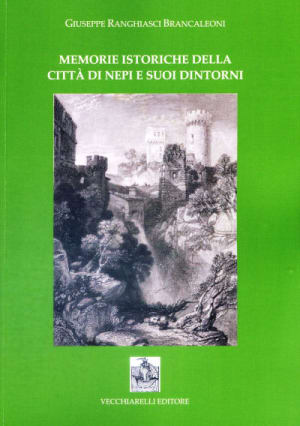 Memorie  istoriche della città di Nepi e suoi dintorni