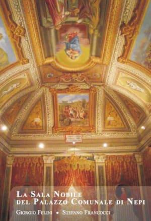 La Sala Nobile del Palazzo Comunale di Nepi