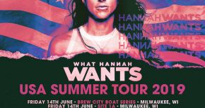 Image of What Hannah Wants USA Summer Tour 2019