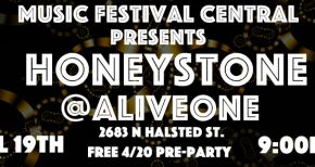 Image of Music Festival Central Presents Honeystone @ alive One Chicago on 4/19