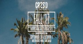 Image of CRSSD 2017 Lineup for Fall Edition Announced!