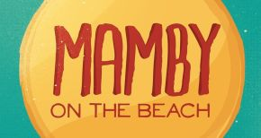 Image of Sun's Out Fun's Out: A Weekend at Mamby on the Beach