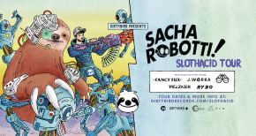 Image of Sacha Robotti Announces 'SlothAcid' North American Tour
