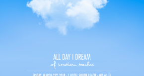 Image of All Day I Dream returns to 1 Hotel for Miami Music Week 2018