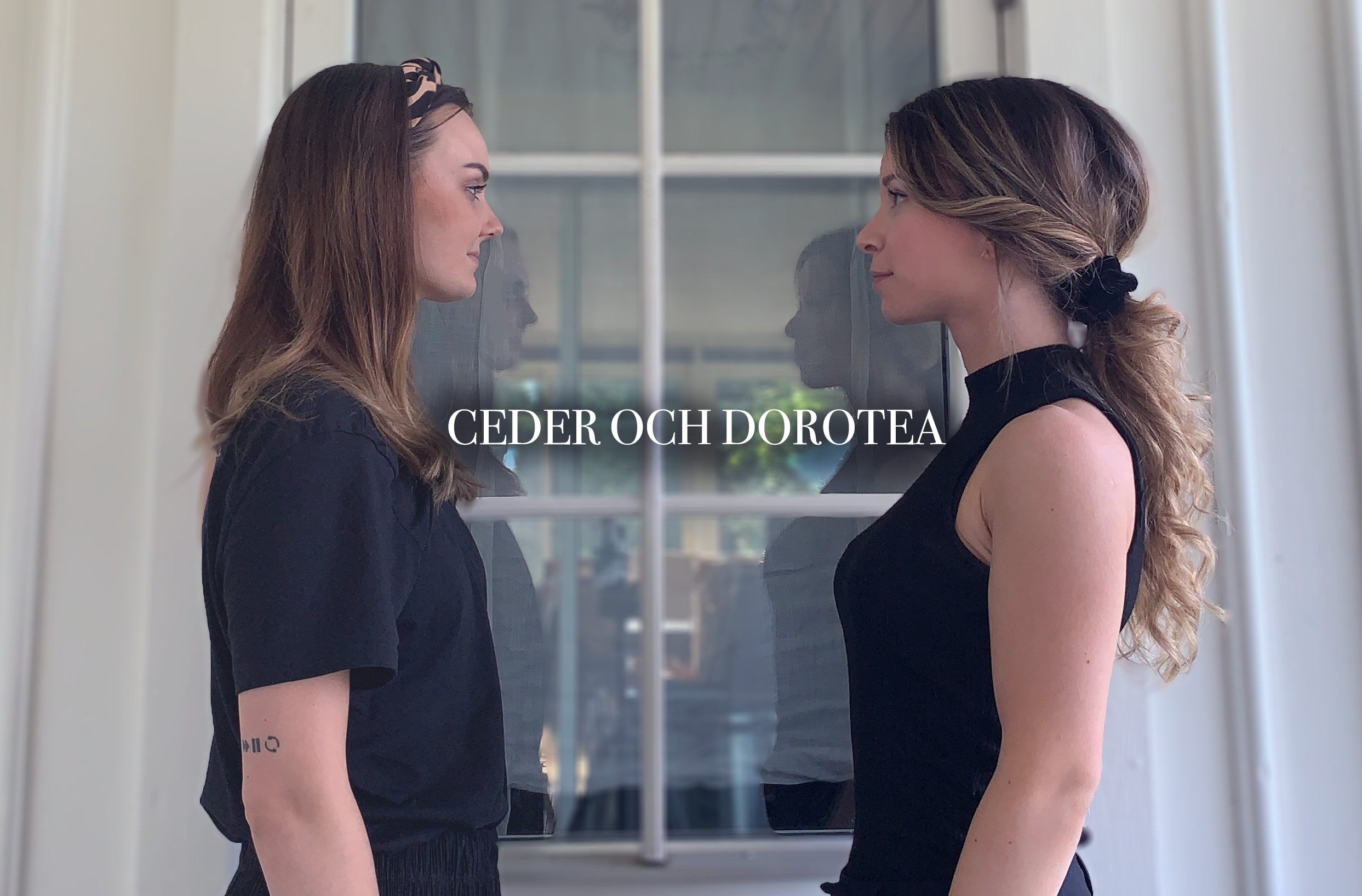 CEDER och Dorotea
