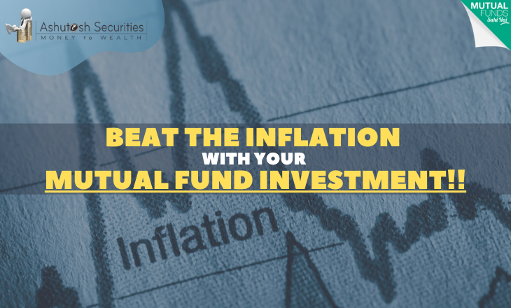 Beat The Inflation With Your Mutual Fund Investment!!