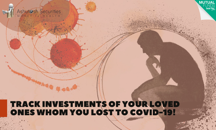 Track Investments Of Your Loved Ones Whom You Lost To COVID-19!
