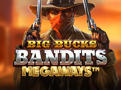 Big Bucks Bandits