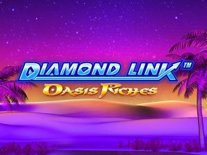 Diamond Link: Oasis Riches