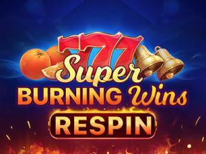 Super Burning Wins