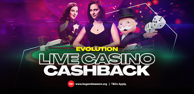 Evolution Live Casino Cashback