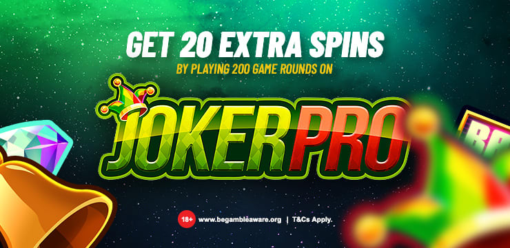 20 Spins on Joker Pro