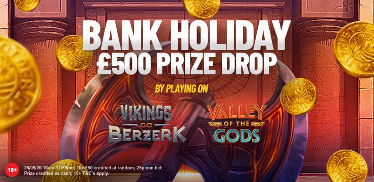 Bank Holiday PrizeDrop