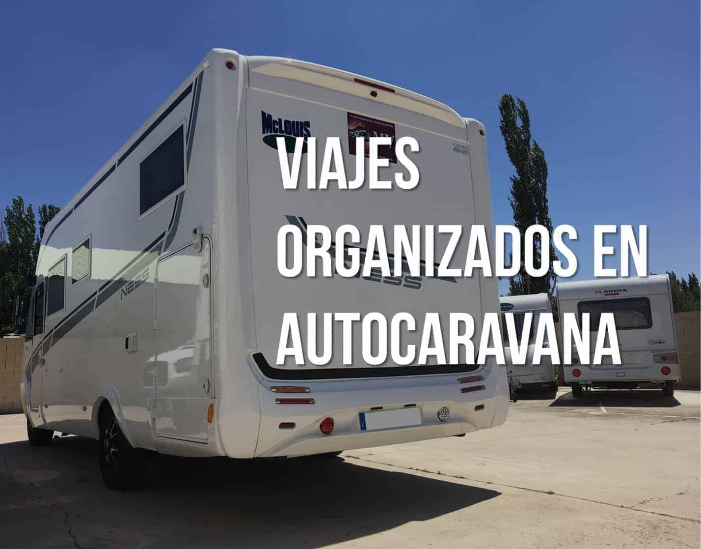 viajes organizados en autocaravana