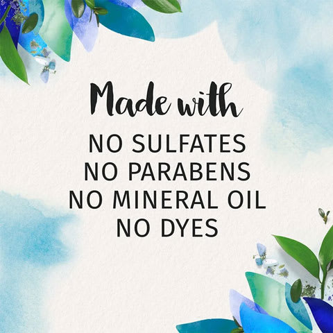 Made with no sulfates, no parabens, no mineral oi, no dyes