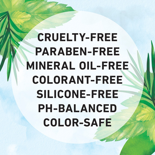 Cruelty-free, Paraben-free, Mineral Oil-free, Colorant-free, Silicone-free, Ph-Balanced, and Color-safe