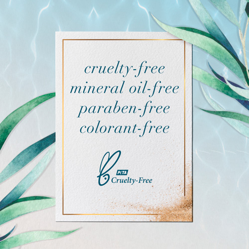 Cruelty-free, mineral-oil free, paraben-free, colorant-free