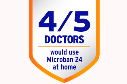 4 out of 5 doctors would use Microban 24 at home