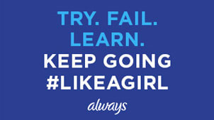 TRY. FAIL. LEARN. Keep going #LikeAGirl
