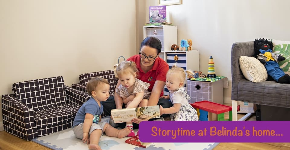 Storytime at Belinda's Home - My Home Your Home Family Day Care