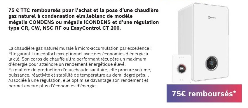 Offre quinzaine du gaz chaudière Mégalis condens