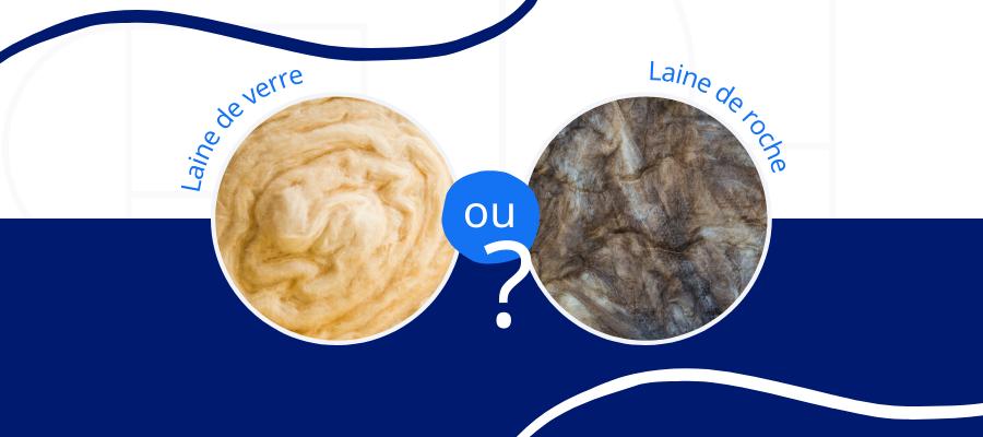 laine de verre ou laine de roche, que choisir ?