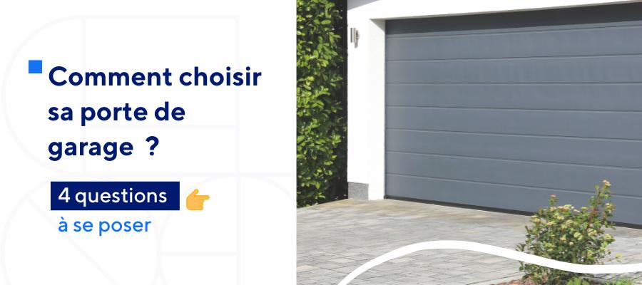 Comment choisir sa porte de garage