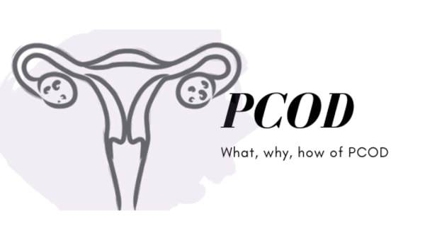 What​ is PCOD? General guidelines for PCOD by myDaily