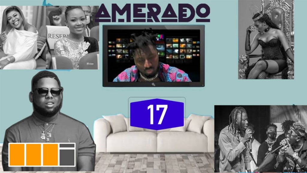 Amerado - Yeete Nsem with Clemento Suarez and Teacher Kwadwo ft. D Black, Akuapem Polo   Episode 17