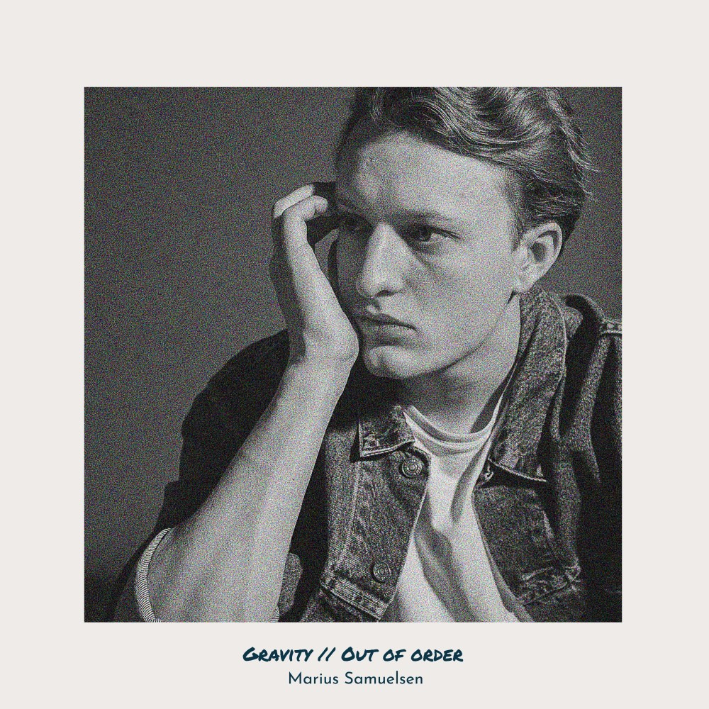 Marius Samuelsen - Gravity // Out Of Order