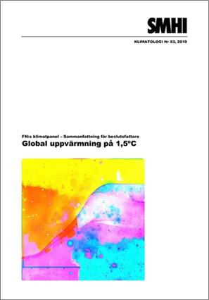 Svensk översättning – sammanfattning för beslutsfattare, IPCC:s specialrapport om 1,5 graders global uppvärmning
