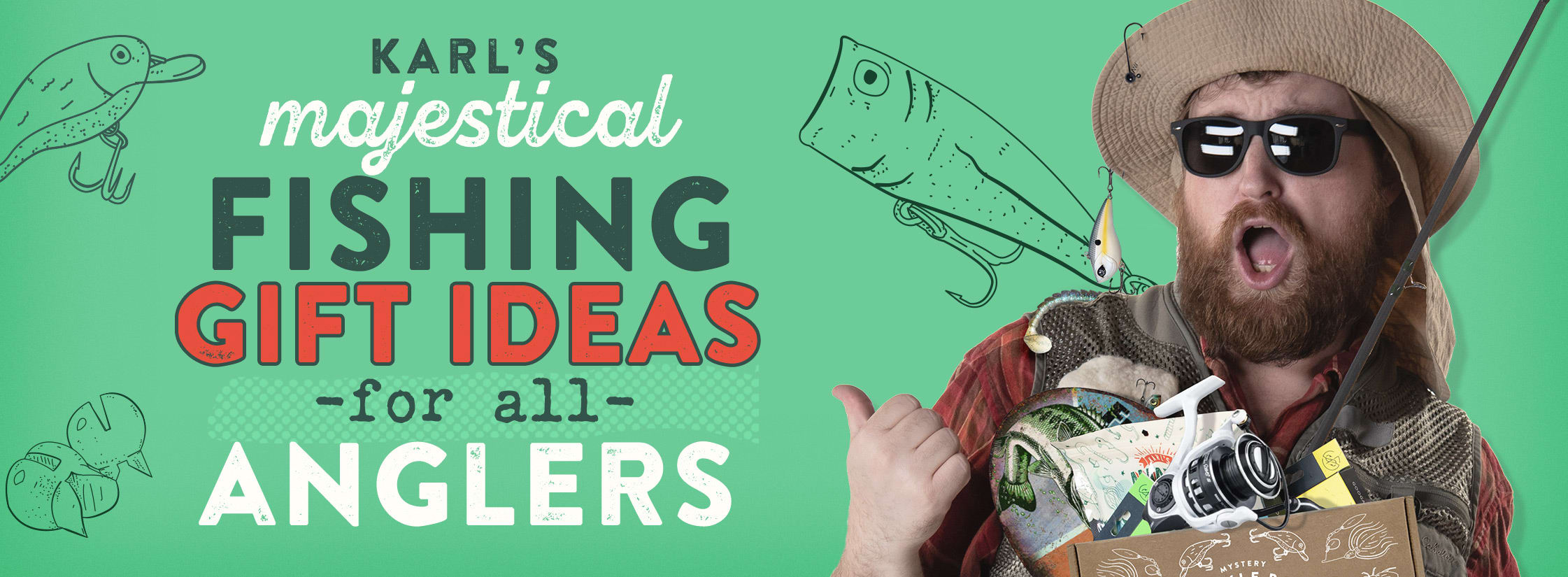 Karl's Fantastically Fantastical Fishing Gift Ideas; Karl's handpicked best fishing gifts on the planet