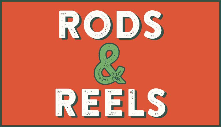 Rods & Reels