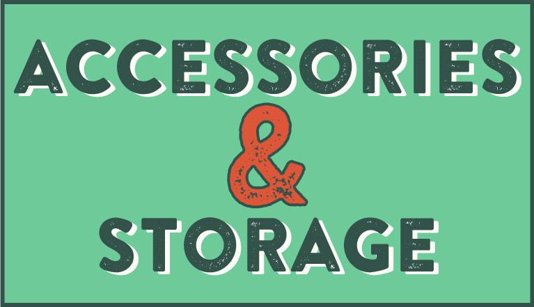 Accessories & Storage