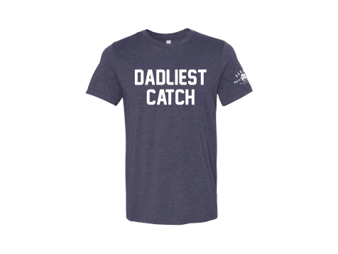 Karl's Bait & Tackle Dadliest Catch T-shirt