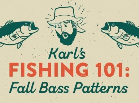 Karl's Fall Fishing 101 – How To Pattern Fall Bass