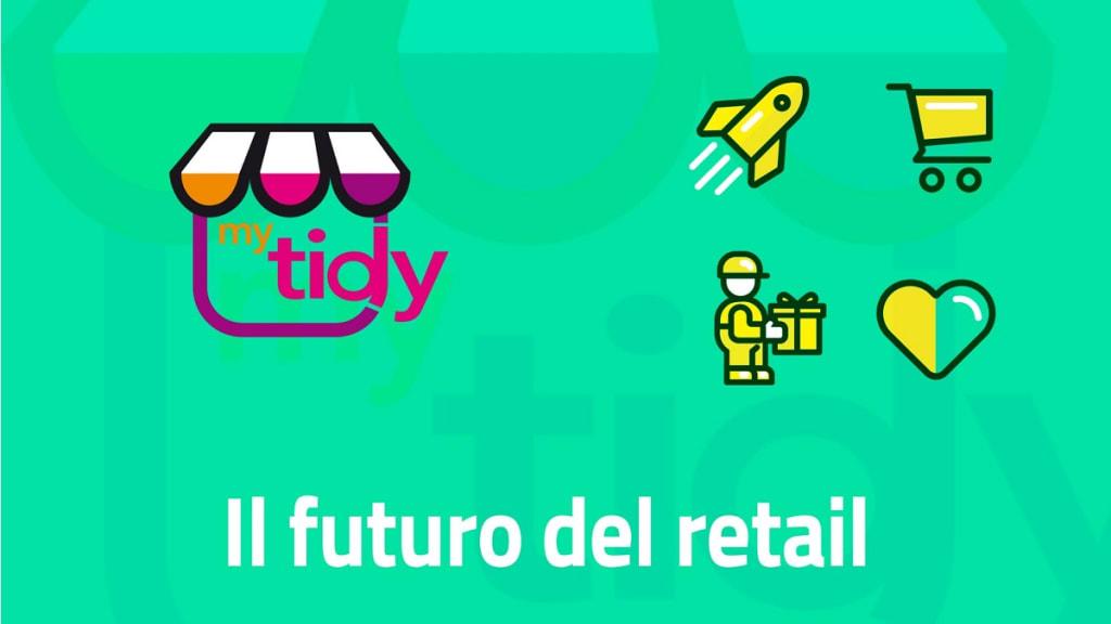 MyTidy il futuro del retail