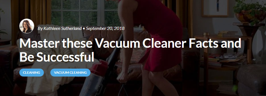 Master vacuum cleaner facts