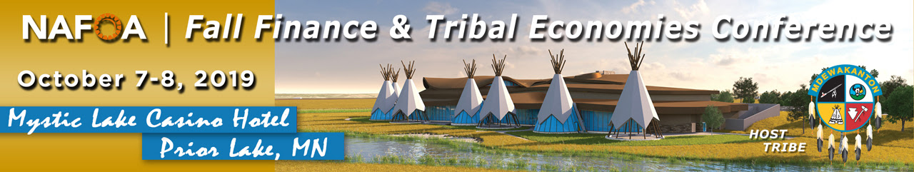 LEARN MORE ABOUT THE FALL FINANCE AND TRIBAL ECONOMIES CONFERENCE