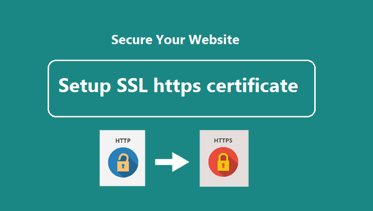 Setup secure connection SSL https certificate on your website