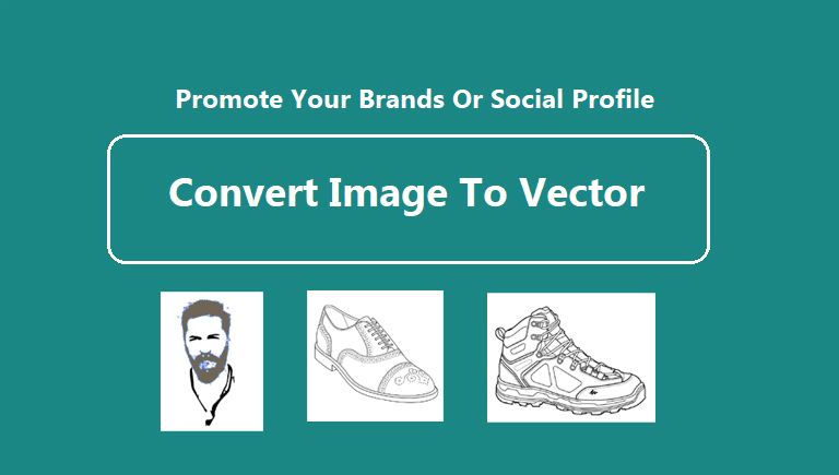 Convert your any normal images to vector photo