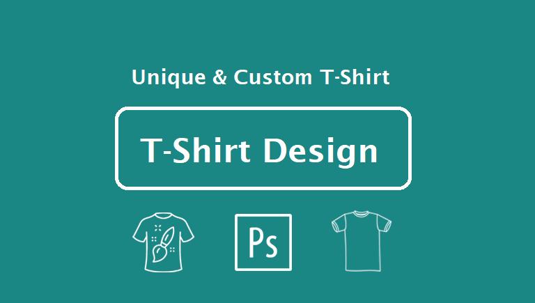Design a Professional Custom and unique T-shirt