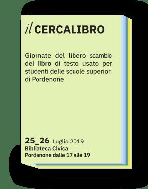 Il Cercalibro 2019: il 25 e il 26 luglio a Pordenone