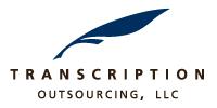 Transcription Outsourcing, LLC